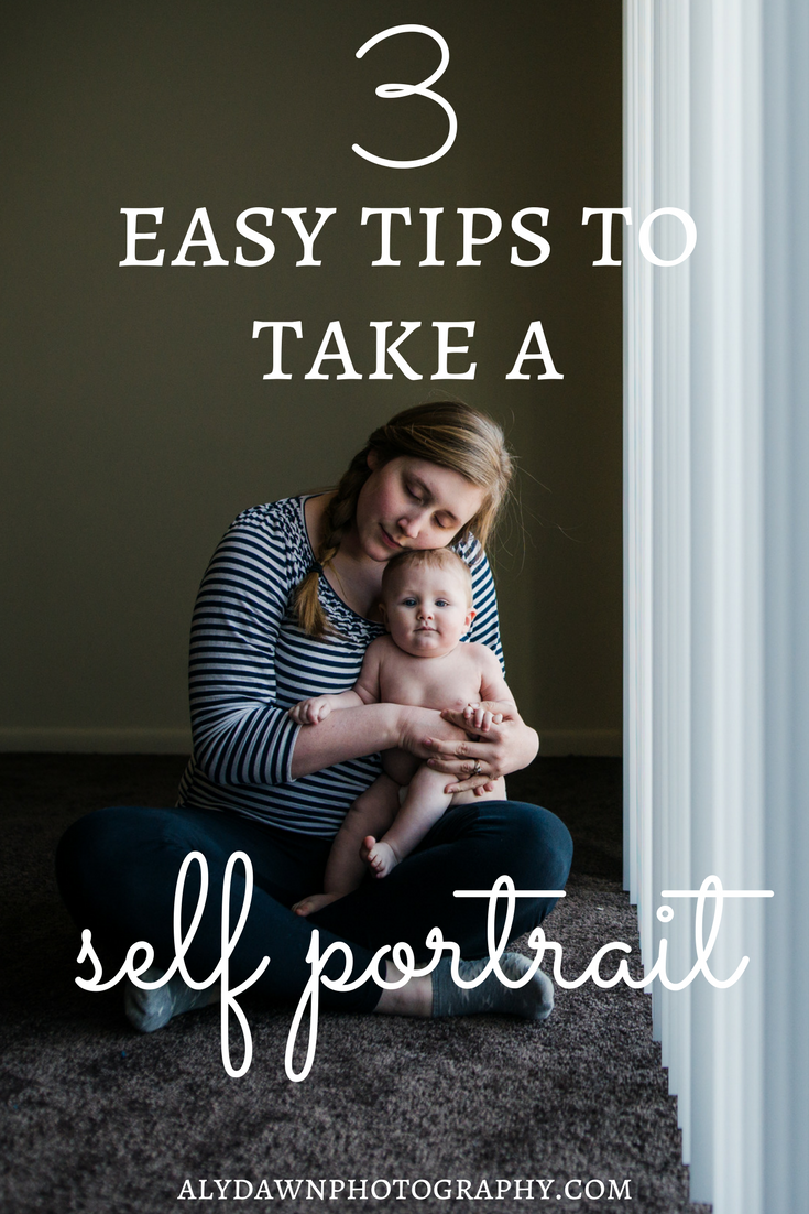 Aly Dawn Photography | 3 Easy Tips to Take a Self Portrait