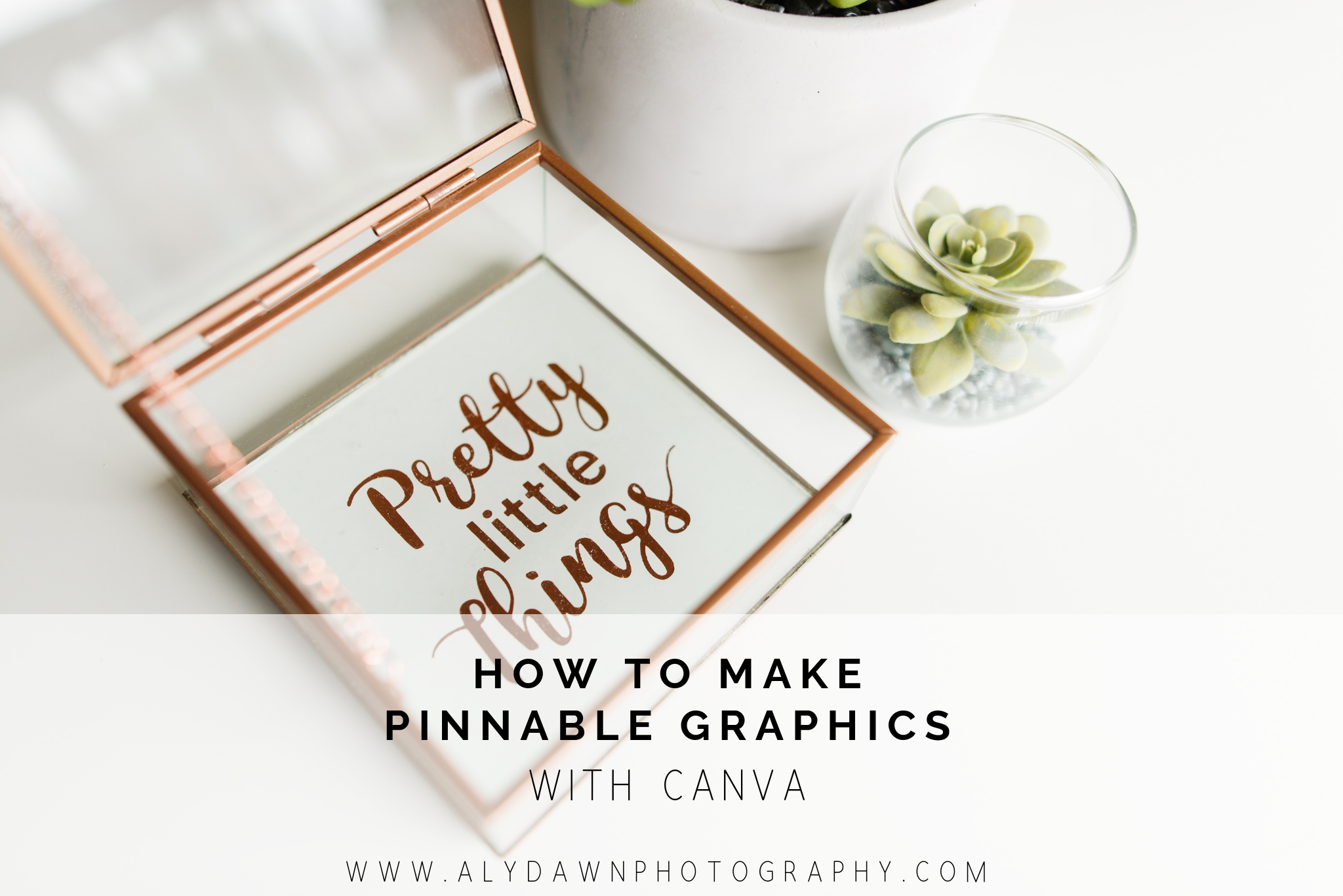 How to Make Pinnable Graphics with Canva