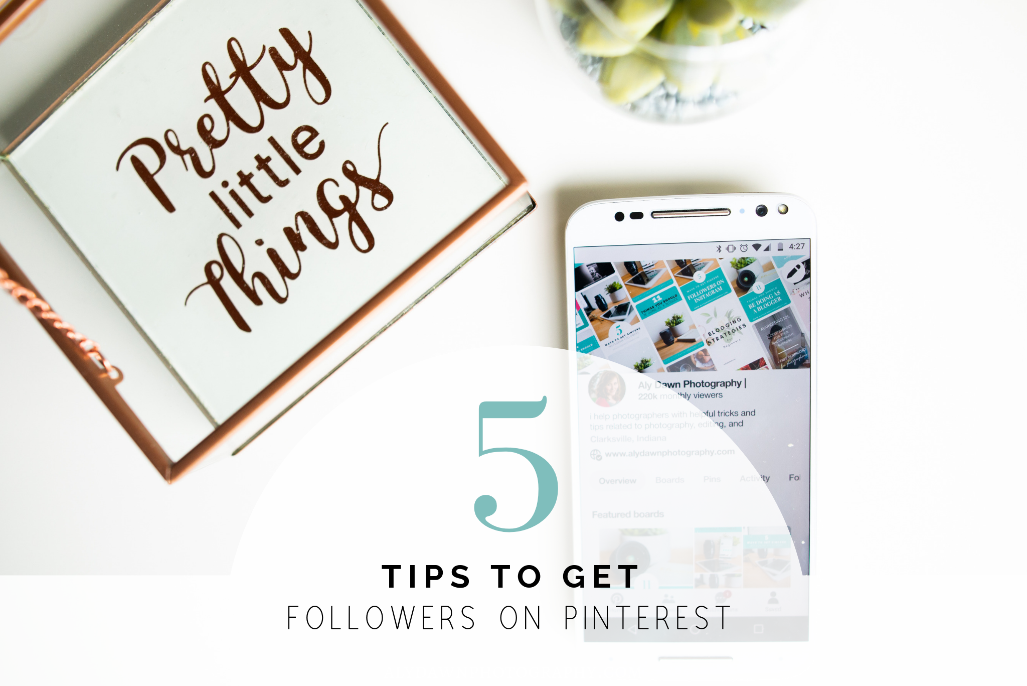 5 Tips to Get Followers on Pinterest