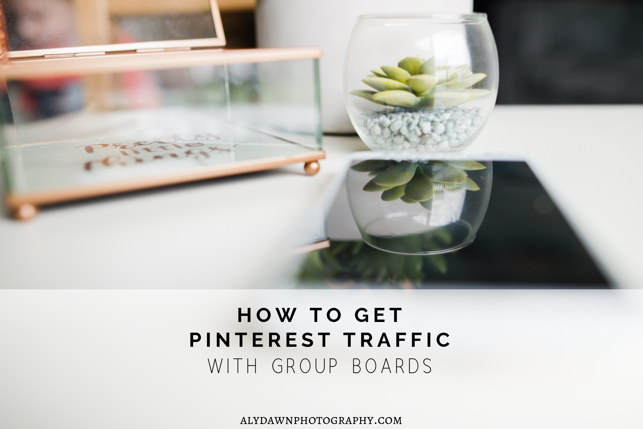 How to Get Pinterest Traffic With Group Boards